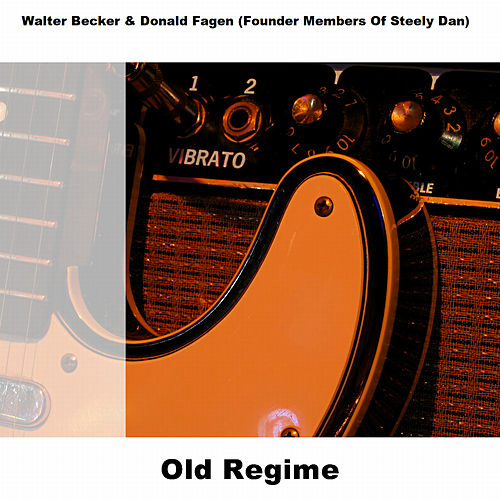 Old Regime by Walter Becker