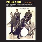 Philly Soul, Vol. 2: More Phil Gaber & Impact Sound Productions 1962-1974 de Various Artists