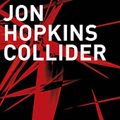 Collider (Pangaea Remix) by Jon Hopkins