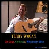 Old Dogs, Children & Watermelon Wine von Terry Wogan