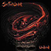 Undead by Six Feet Under