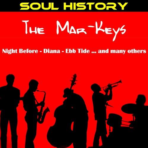Soul History - The Mar Keys by The Mar-Keys