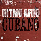 Ritmo Afro Cubano by Various Artists
