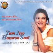 Tum Jiyo Hazaron Saal (Original Motion Picture Soundtrack) de Various Artists