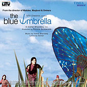 The Blue Umbrella (Original Motion Picture Soundtrack) by Various Artists
