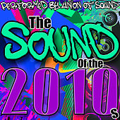 The Sound of the 2010s by Union Of Sound