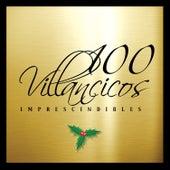 100 Villancicos Imprescindibles de Various Artists