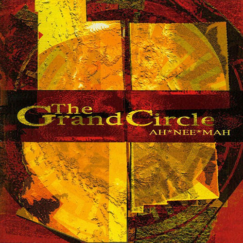 The Grand Circle by Ah Nee Mah
