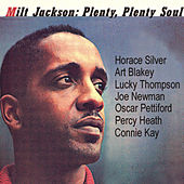 Plenty Plenty Soul (Remastered) by Milt Jackson
