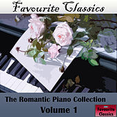 Favourite Classics: The Romantic Piano Collection. Vol. 1 by Various Artists
