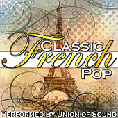 Classic French Pop by Union Of Sound