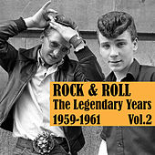 Rock & Roll, The Legendary Years 1959-1961, Vol. 2 by Various Artists