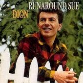 Dion - Runaround Sue!! by Dion