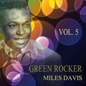 Green Rocker Vol. 5 von Miles Davis