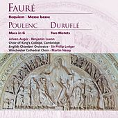 Fauré: Requiem, Messe basse . Poulenc: Mass in G by Winchester Cathedral Choir
