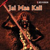 Jai Maa Kali by Various Artists
