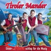 Unser Herz schlag für die Musig van Tiroler Mander