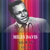 No Way Vol. 10 by Miles Davis