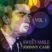 Sweet Smile Vol. 1 von Johnny Cash