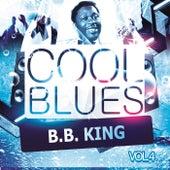 Cool Blues Vol. 4 by B.B. King
