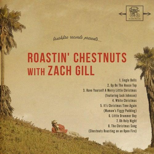 Roastin' Chestnuts With Zach Gill de Zach Gill