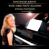 You are not alone - Final Fantasy on Piano by Dagmar Krug