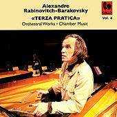 Rabinovitch-Barakovsky: «Terza Pratica» Vol. 4 von Various Artists