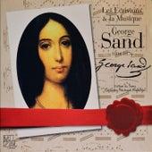 George Sand et la Musique (George Sand Music Favorites) by Various Artists