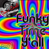 The Dave Cash Collection: Funky Time Y'all Part 1 von Various Artists