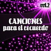 Canciones para el Recuerdo  Vol. 2 de Various Artists
