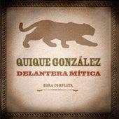 Delantera Mítica (Obra Completa) de Quique Gonzalez