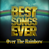 Best Songs Ever: Over the Rainbow by Various Artists