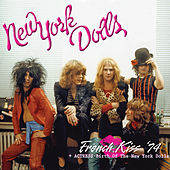 French Kiss '74 + Actress - Birth of the New York Dolls de New York Dolls