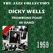 Trombone Four in Hand by Dicky Wells