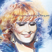 A Very Fine Love de Dusty Springfield
