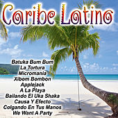 Caribe Latino by Various Artists