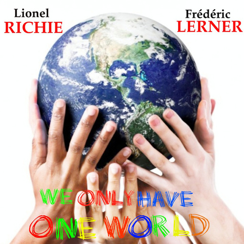 We Only Have One World de Lionel Richie