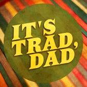 It's Trad Dad! de Various Artists