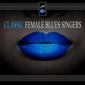 Classic Female Blues Singers von Various Artists