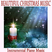 Beautiful Christmas Music: Instrumental Piano Music by The O'Neill Brothers Group