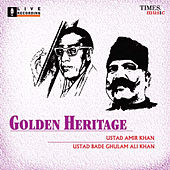 Golden Heritage by Ustad Bade Ghulam Ali Khan