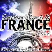 Sensational Sounds of France, Vol. 1 by Union Of Sound