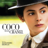 Coco Before Chanel (Original Motion Picture Soundtrack) by Alexandre Desplat