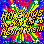 Hit Songs the Way You've Never Heard Them by Union Of Sound