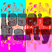 1950's Party van Various Artists