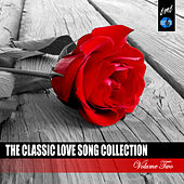 The Classic Love Song, Vol. 2 by Various Artists