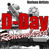 D-Day Remembered von Various Artists