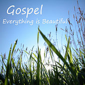 Gospel: Everything Is Beautiful de The O'Neill Brothers Music