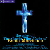 The Misson. Classic Film Music OF Ennio Morricone by Various Artists