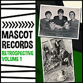 Mascot Records Retrospective, Vol. 1 by Various Artists
